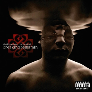 photo-cover-Shallow-Bay-The-Best-Of-Breaking-Benjamin-2011_1