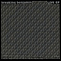 album-Breaking-Benjamin-live-EP-2004