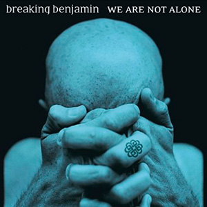 photo-cover-Breaking-Benjamin-We-Are-Not-Alone-2004_1
